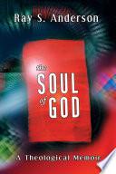 The Soul of God