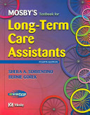 Mosby S Textbook And Workbook Package For Long Term Care Assistants