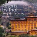 Resorts by Thai Architects