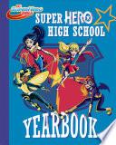 Super Hero High Yearbook   DC Super Hero Girls