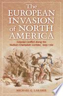 The European Invasion of North America