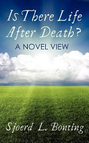 Is There Life After Death  a Novel View