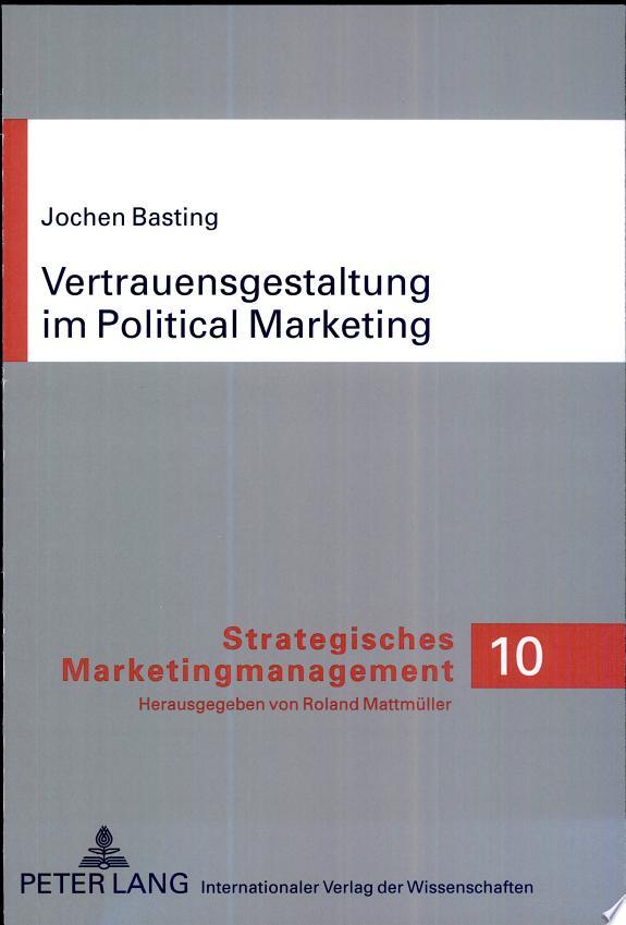 Vertrauensgestaltung im Political-Marketing