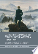 Artistic Responses to Travel in the Western Tradition