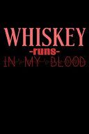 Whiskey Runs In My Blood ebook