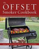 The Offset Smoker Cookbook Book