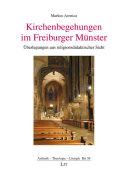 Kirchenbegehungen im Freiburger Münster