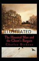 The Haunted Man and the Ghosts Bargain Illustrated