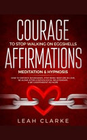 Courage to Stop Walking on Eggshells Affirmations  Meditation  and Hypnosis Book