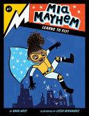 Mia Mayhem Learns to Fly    2 Book