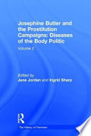 Free Josephine Butler and the Prostitution Campaigns: The ladies' appeal and protest Book