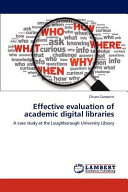 Effective Evaluation of Academic Digital Libraries Book