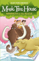 Magic Tree House 7  Mammoth to the Rescue Book