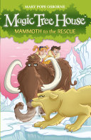 Magic Tree House 7  Mammoth to the Rescue Book PDF