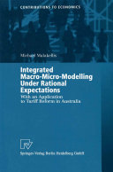 Integrated Macro-Micro-Modelling Under Rational Expectations