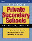 Peterson s Private Secondary Schools 2007