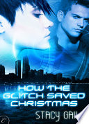 How the Glitch Saved Christmas