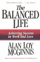 The Balanced Life: Achieving Success in Work and Love
