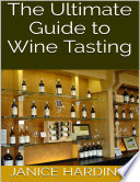 The Ultimate Guide To Wine Tasting Book PDF