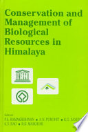 Conservation and Management of Biological Resources in Himalaya