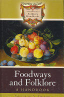 Foodways and Folklore Book PDF
