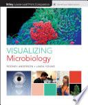Visualizing Microbiology  Loose Leaf Print Companion