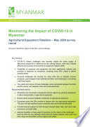Monitoring the impact of COVID-19 in Myanmar: Agricultural equipment retailers - May 2020 survey round