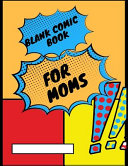 Blank Comic Book for Moms