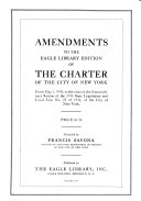 Amendments to the Eagle Library Edition of The Charter of the City of New York from May 1  1930  to the Close of the Extraordinary Session of the 1934 State Legislature and Local Law No  22 of 1934  of the City of New York