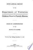 Annual Report of the Department of Visitation of Children Placed in Family Homes, Board of Administration of the State of Illinois