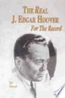 The Real J Edgar Hoover