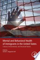 Mental And Behavioral Health Of Immigrants In The United States Book PDF