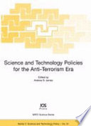 Science and Technology Policies for the Anti-terrorism Era