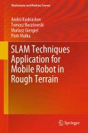 Pdf SLAM Techniques Application for Mobile Robot in Rough Terrain Telecharger