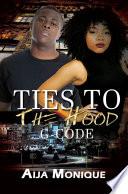 Ties to the Hood