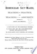 A Birmingham Sect Maker  David King   Teaching V  Practice  and Teaching i e  Absurdity  Reviewed by Anti Humbug  etc