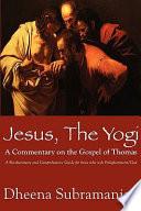 Jesus, the Yogi