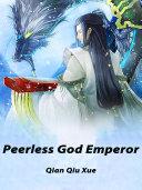 Peerless God Emperor [Pdf/ePub] eBook