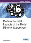 Modern Societal Impacts of the Model Minority Stereotype