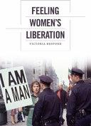Feeling Women   s Liberation