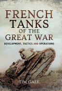 French Tanks of the Great War