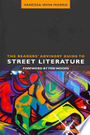 The Readers  Advisory Guide to Street Literature