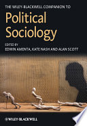 The Wiley Blackwell Companion To Political Sociology