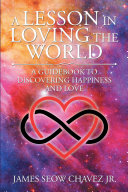 A Lesson in Loving the World Pdf/ePub eBook