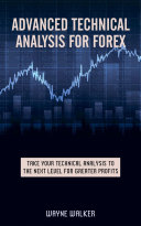 Advanced Technical Analysis For Forex