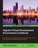 Vagrant Virtual Development Environment Cookbook [Pdf/ePub] eBook