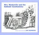 Mrs  Moskowitz and the Sabbath Candlesticks