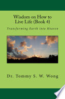 Wisdom On How To Live Life Book 4