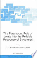 The Paramount Role of Joints into the Reliable Response of Structures Book