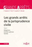 Les grands arrêts de la jurisprudence civile T2